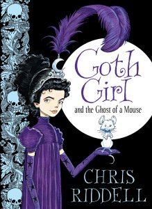 Goth Girl and the Ghost of a Mouse, Chris Riddell