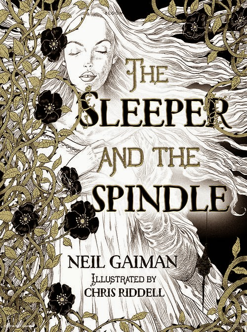 The Sleeper And The Spindle, Neil Gaiman, Chris Riddell