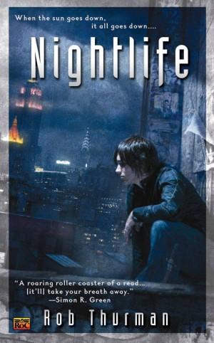 Nightlife Rob Thurman
