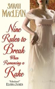 Sarah MacLean Nine Rules to Break when Romancing a Rake