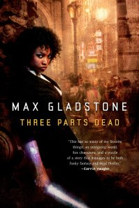 three parts dead max gladstone